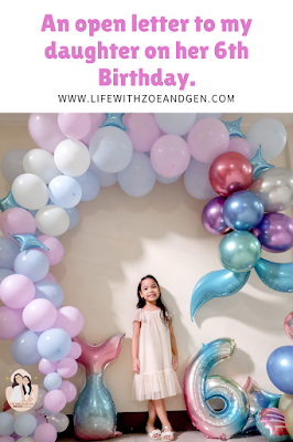 An open letter to my daughter on her 6th birthday. l Life with ZG l Solo Moms PH
