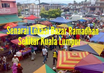 Senarai Lokasi Bazar Ramadhan di Sekitar Kuala Lumpur