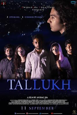 Tallukh 2020 Hindi 720p | 480p WEB HDRip ESub x264 600Mb |250Mb