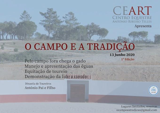 """""""O Campo e a Tradição"""" a 13 Junho no CEART"""