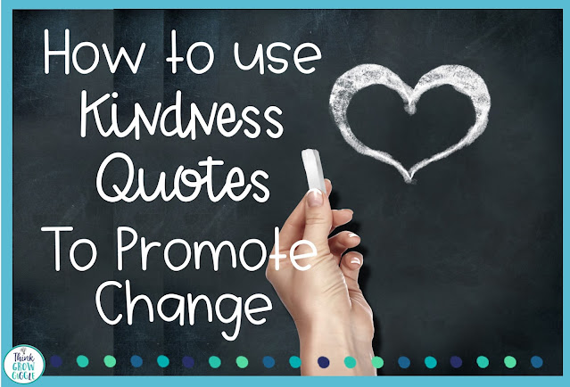 how to use kindness quotes in the classroom