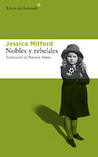 Nobles y rebeldes Jessica Mitford