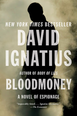 Bloodmoney by David Ignatius