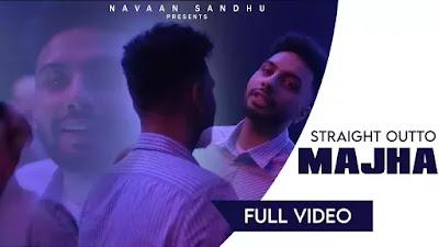 Checkout Navaan Sandhu Song Straight Outta Majha Lyrics on Lyricsaavn
