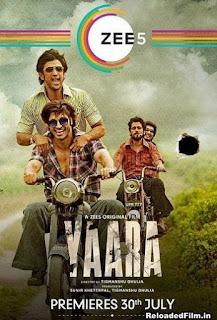 Yaara (2020) Hindi HDRip Full Bollywood Movie Download