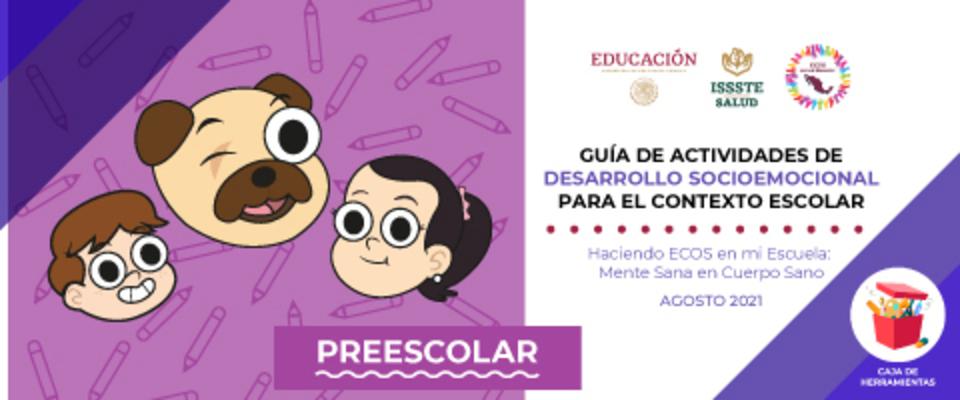 Guía de actividades de desarrollo socioemocional para el contexto escolar preescolar