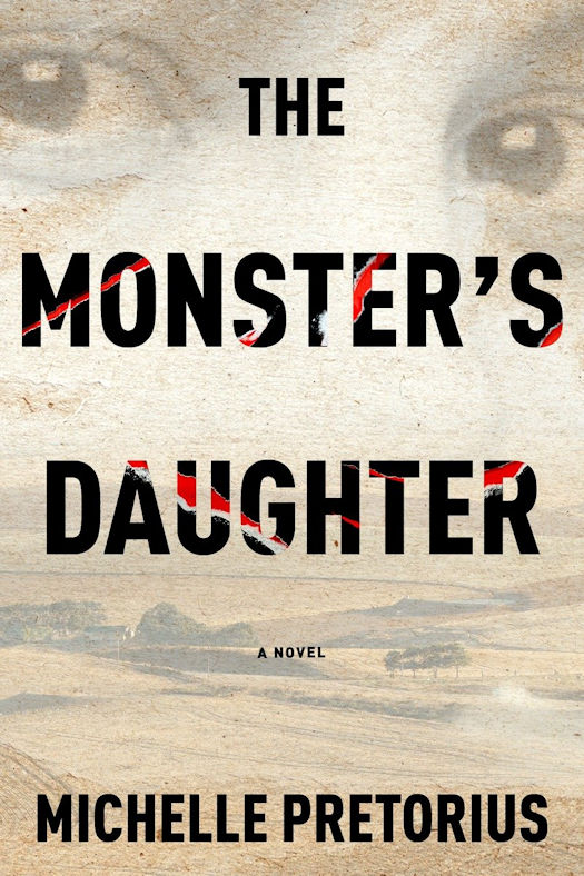 Interview with Michelle Pretorius, author of The Monster's Daughter