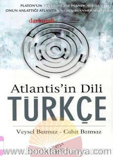 Veysel Batmaz , Cahit Batmaz - Atlantis'in Dili Türkçe