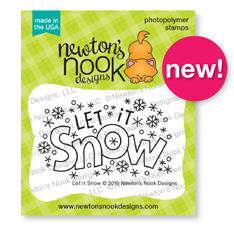 Let it Snow Stamp Set by Newton's Nook Designs #newtonsnook