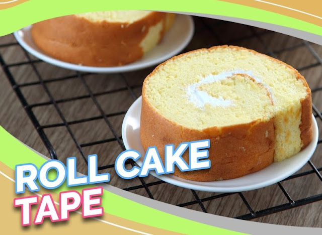 Resep Roll Cake Tape