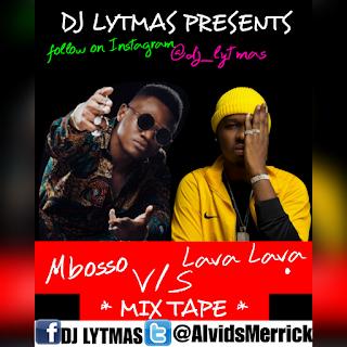 DJ LYTMAS - MBOSSO X LAVA LAVA BONGO MIX 2019(Best Of WCB Wasafi Mixtape) ft Mbosso and Lava Lava Mix