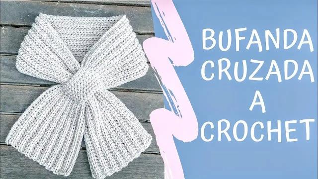 Bufanda Cruzada a Crochet Tutorial Paso a Paso