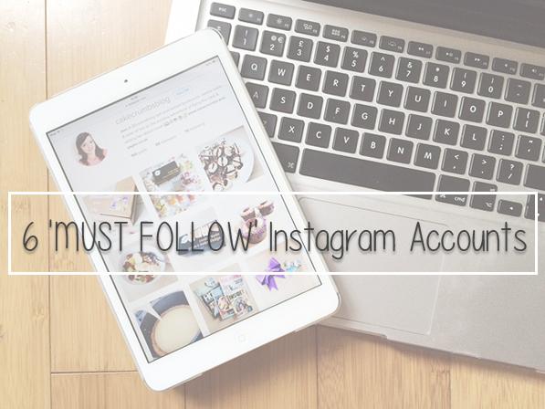 "6 ""Must Follow"" Instagram Accounts"