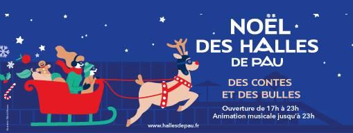 Noël aux halles de Pau 2018