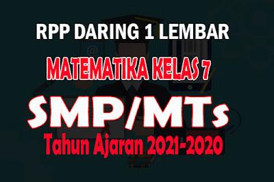 RPP Daring 1 Lembar Matematika SMP Kelas 7 Tahun 2021 RPP 1 Lembar Daring Matematika Kelas 7 tahun Ajaran 2021-2022