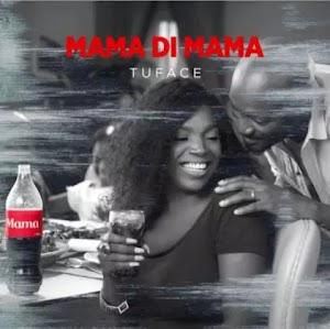 Download Mp3 | 2Baba - Mama Di Mama