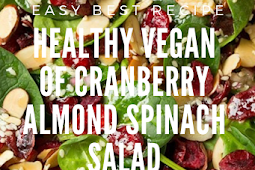 Healthy Vegan of Cranberry Almond Spinach Salad I Ever Made