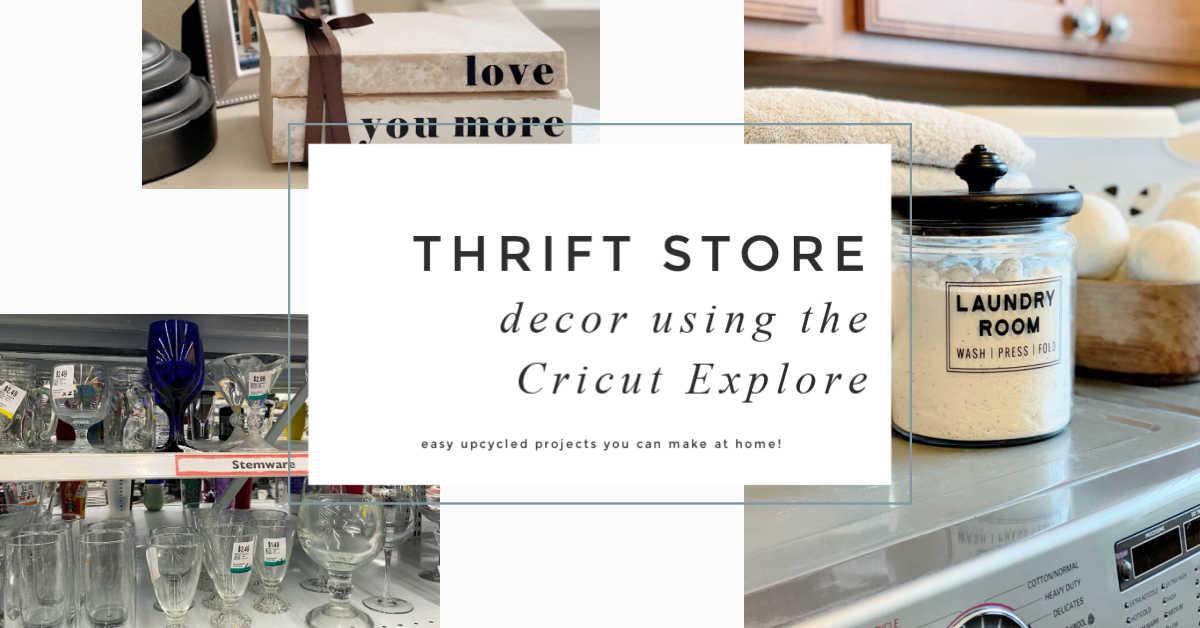 thrift store decor using the Cricut explore