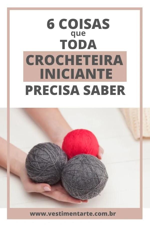 dicas crocheteiras iniciantes