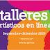 Inician inscripciones para talleres artísticos en línea