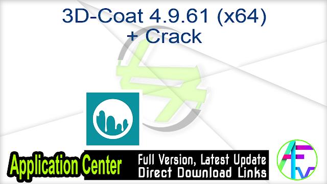 3D-Coat 4.9.61 (x64) + Crack