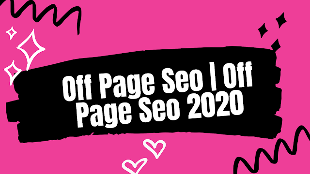 Off Page Seo   Off Page Seo 2020