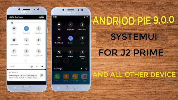 ANDROID Oreo 8 0 0 SYSTEMUI FOR J2 PRIME/J2 PRO AND ALL