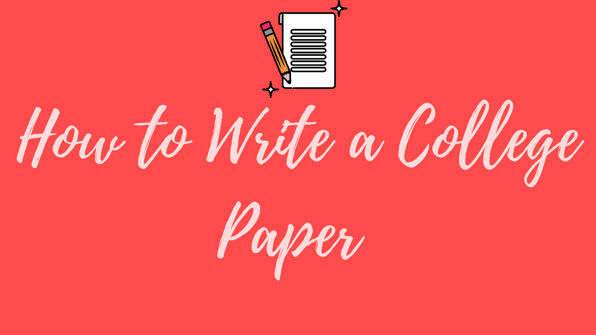 How to Write a College Paper?