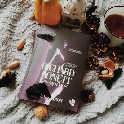 Richard Bonett. Pożążdanie - B.K. Staron