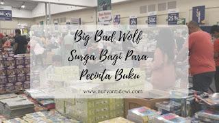 Big Bad Wolf Surga Pecinta Buku