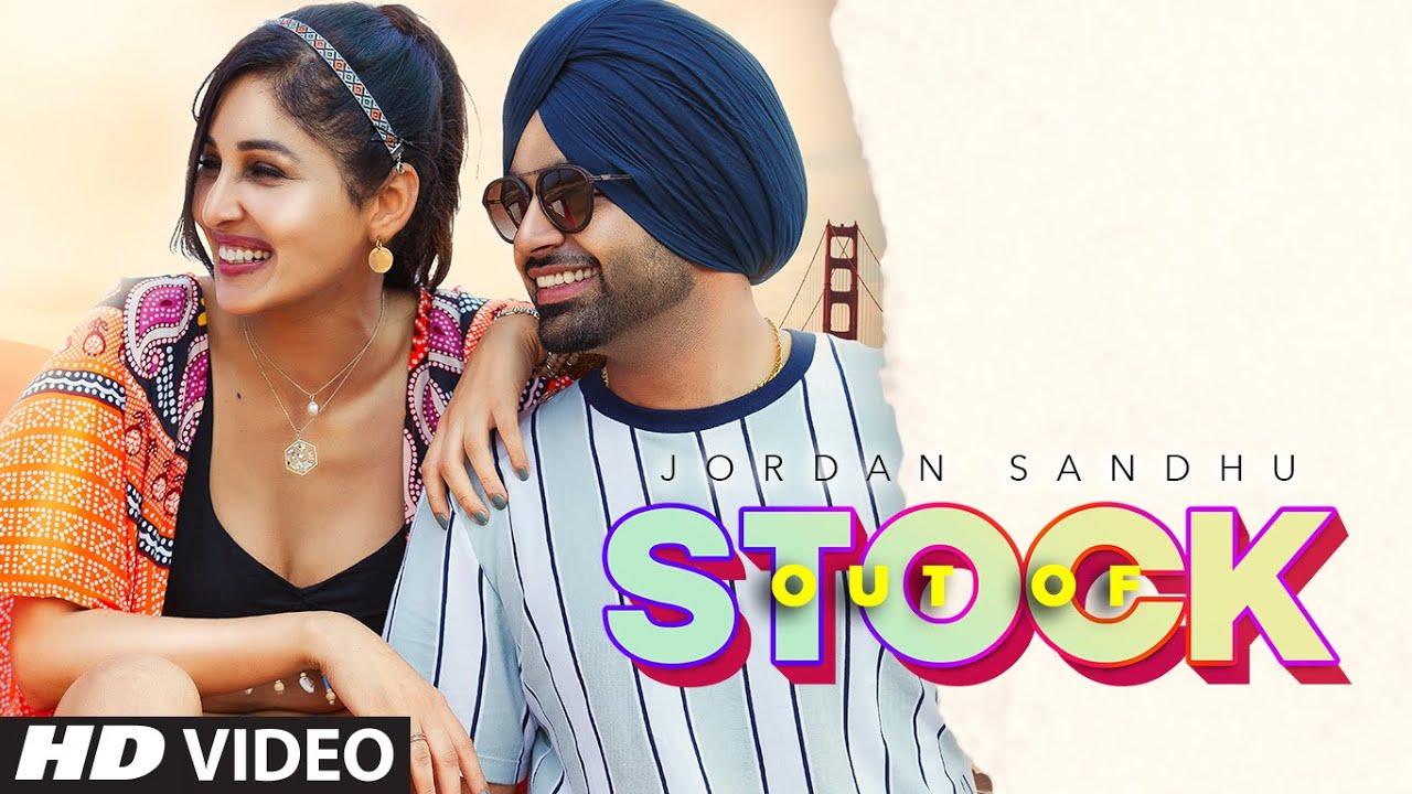 Out Of Stock Lyrics Jordan Sandhu   Punjabi Song Lyrics