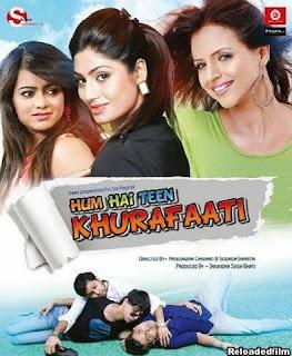 Hum Hai Teen Khurafaati 2014 Hindi Movie