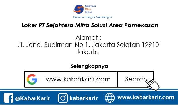 Loker PT Sejahtera Mitra Solusi Area Pamekasan