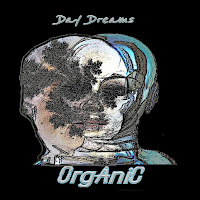 Apple Music MP3/AAC Download - Organic by Day Dreams - stream album free on top digital music platforms online | The Indie Music Board by Skunk Radio Live (SRL Networks London Music PR) - Tuesday, 25 June, 2019
