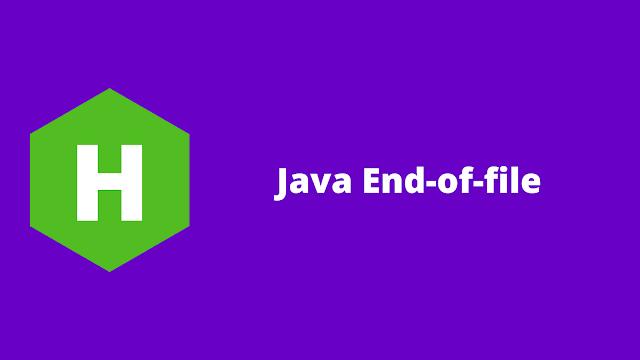 HackerRank Java End-of-file problem solution