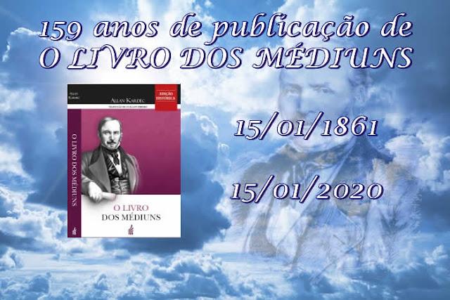 15/01/1861 - PUBLICAÇÃO DE O LIVRO DOS MÉDIUNS, de Allan Kardec