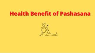 Pasasana Benefits and Precautions