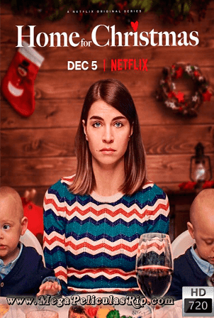 Home For Christmas Temporada 1 [720p] [Latino-Ingles] [MEGA]