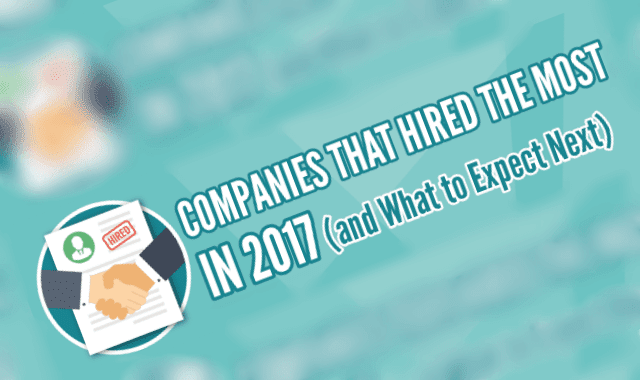 Companies That Hired the Most People in 2017