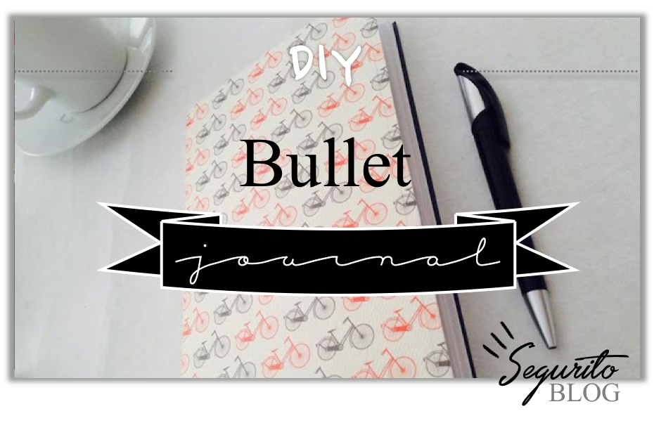 diy bullet journal segurito blog. Black Bedroom Furniture Sets. Home Design Ideas