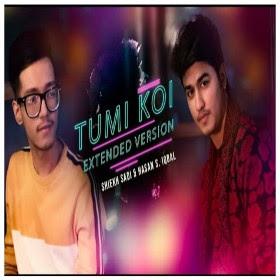 Tumi Koi Lyrics (তুমি কই) Extended Version   Shiekh Sadi and Hasan S. Iqbal