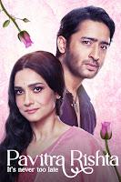 Pavitra Rishta: It's never too late Season 1 Complete Hindi 720p HDRip