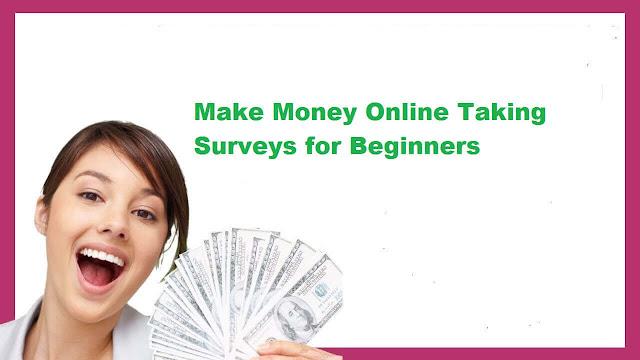 Make Money Online Taking Surveys for Beginners