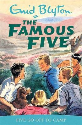 Famous Five: Five Go Off To Camp: Book 7