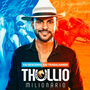 Thullio Milionário lança novo CD Promocional de Setembro 2019