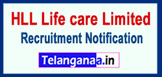 HLL Life care Limited Recruitment Notification 2017