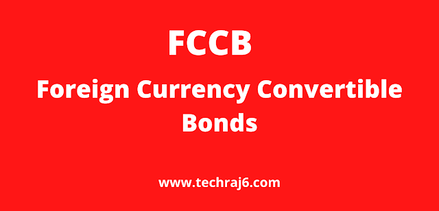 FCCB full form, What is the full form of FCCB