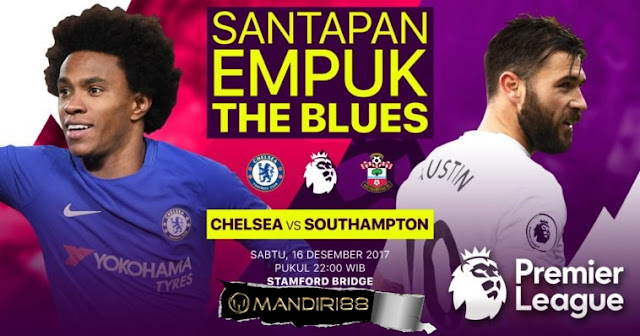 Chelsea akan menjamu Southampton pada pertandingan pekan ke Berita Terhangat Prediksi Bola : Chelsea Vs Southampton , Sabtu 16 Desember 2017 Pukul 22.00 WIB