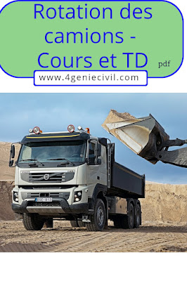 Rotation des camions - Cours, définition et TD