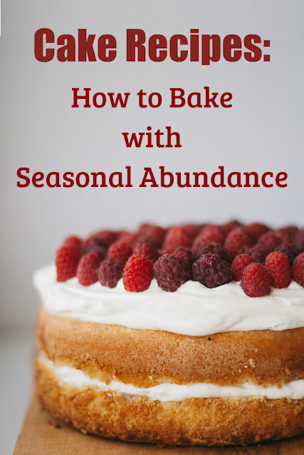 A collection of cakes that use fresh, seasonal ingredients.
